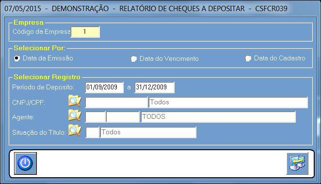 CSFCR039_CIS_ERP_RELATORIO_CHEQUES_A_DEPOSITAR_01